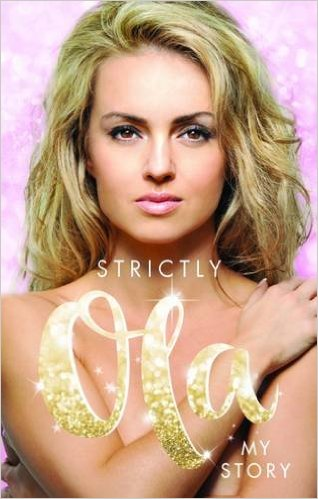 Strictly Ola: Ola Jordan - My Autobiography